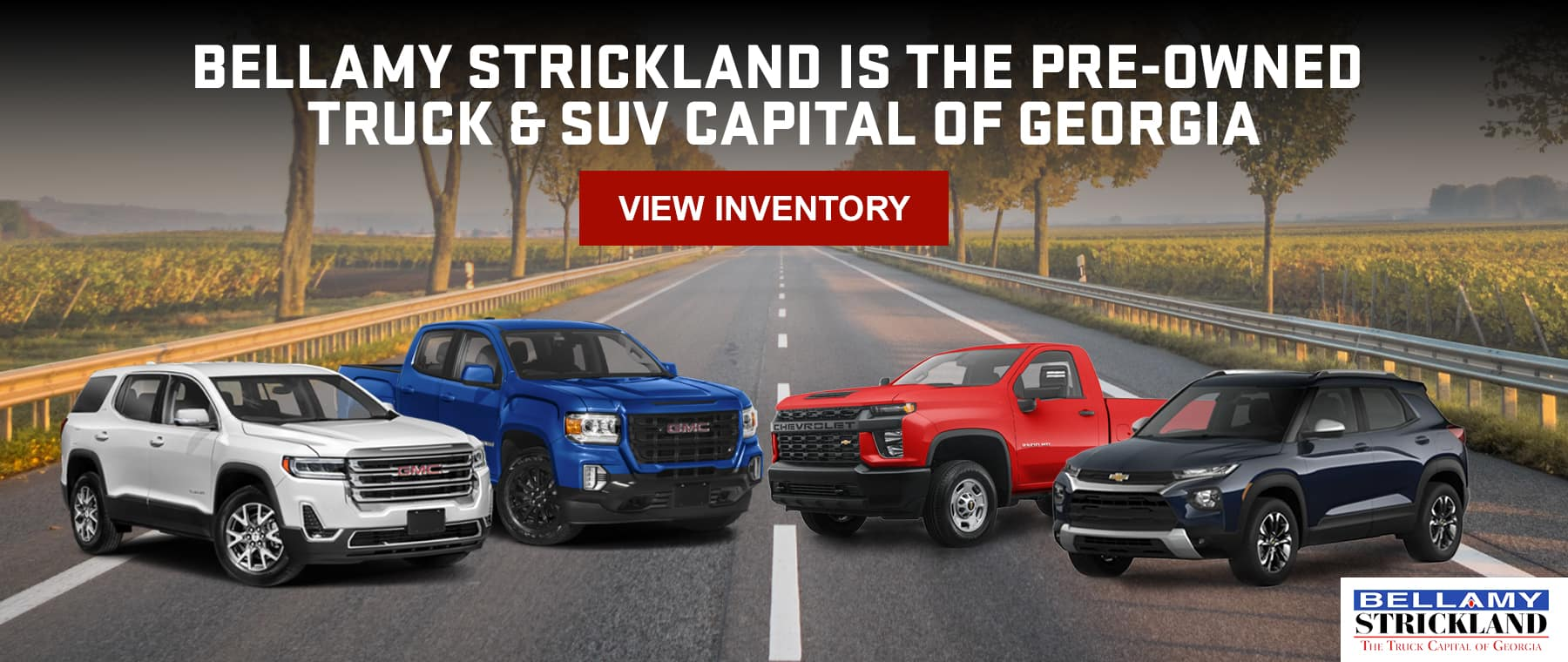 Bellamy Strickland is the Pre-owned Truck & SUV Capital of Georgia