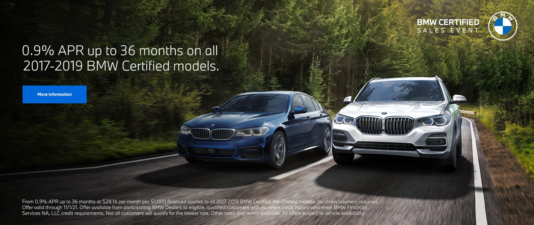 0.9% APR up to 36 months on all 2017-2019 BWM Certified models.
