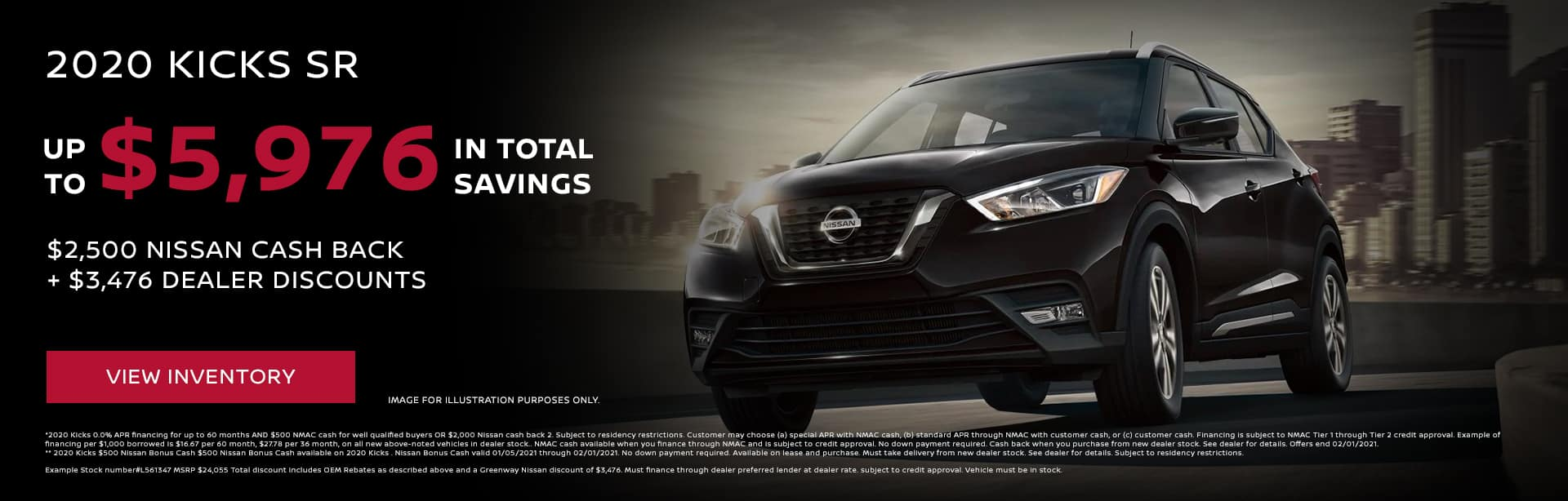 2020 Kick SR Up to $5,976 in total savings* ($2,500 Nissan Cash Back + $3,476 Dealer Discounts)