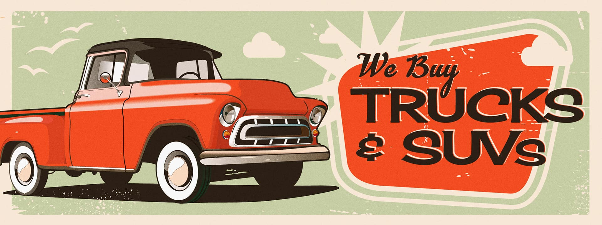 Old Retro Orange Truck with text We Buy Trucks and SUV's