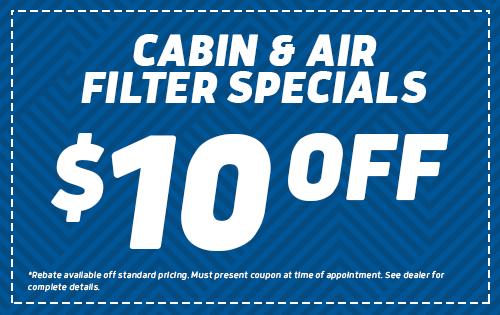 Cabin & Air Filter Specials - $10 Off