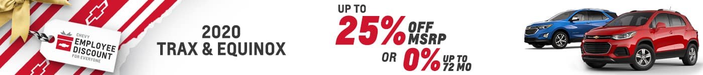 trax and equinox 25% off MSRP or 0% up to 72 mos