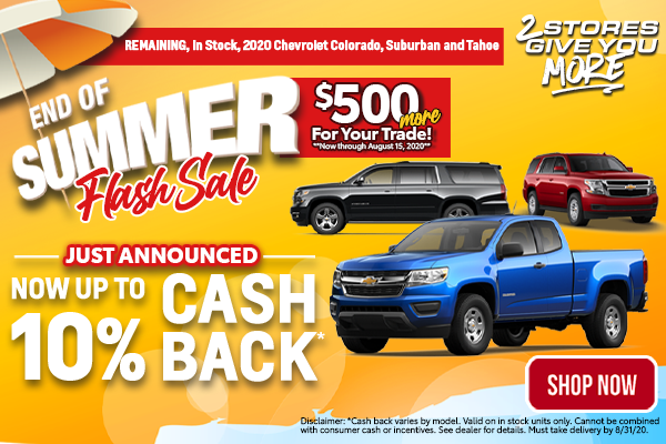Chevy Colorado, Suburban and Tahoe August Special