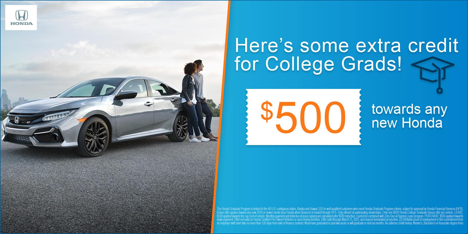 Honda $500 College Graduate Offer