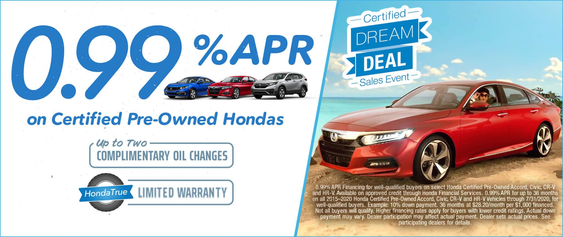 0.99% ARP on Certified Pre-Owned Accord, Civic, CR-V, and HR-V