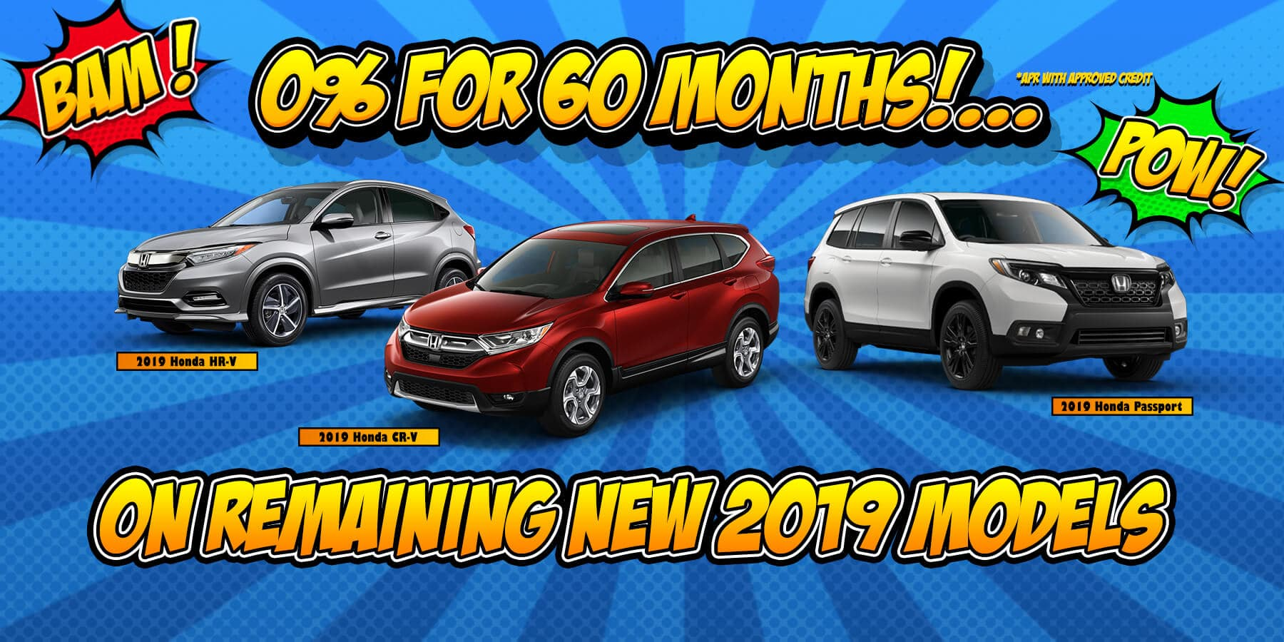 0% APR on remaining 2019 Models