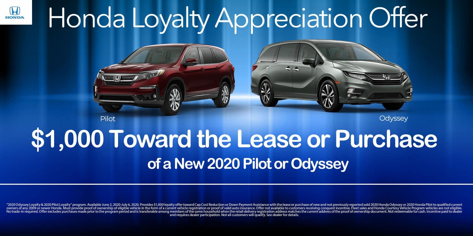 $1000 Loyalty on Pilots and Odysseys