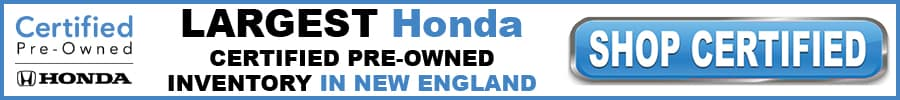 Kelly Honda has the largest selection of Certified Pre-Owned Honda inventory in New England