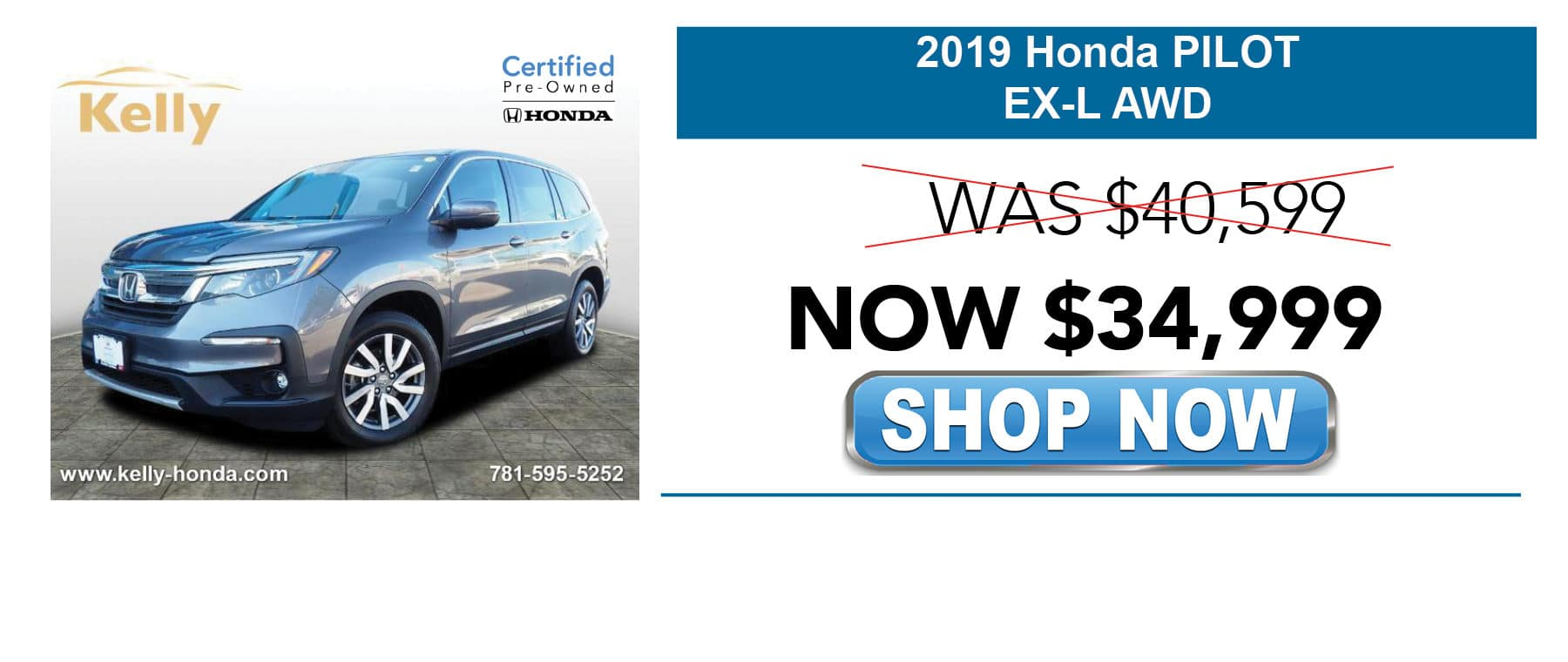 Certified Pre-Owned 2019 Honda Pilot EX-L Now $34,999