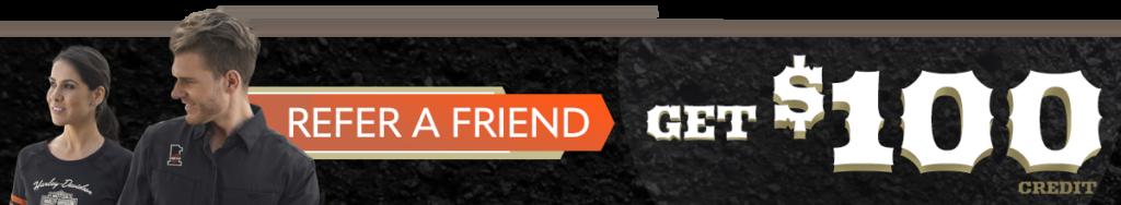 Refer A Friend - Get $100 Credit
