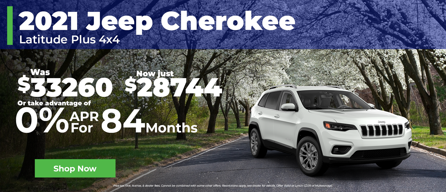 0% Financing for 84 months on 2021 Jeep Cherokee in Mukwonago WI