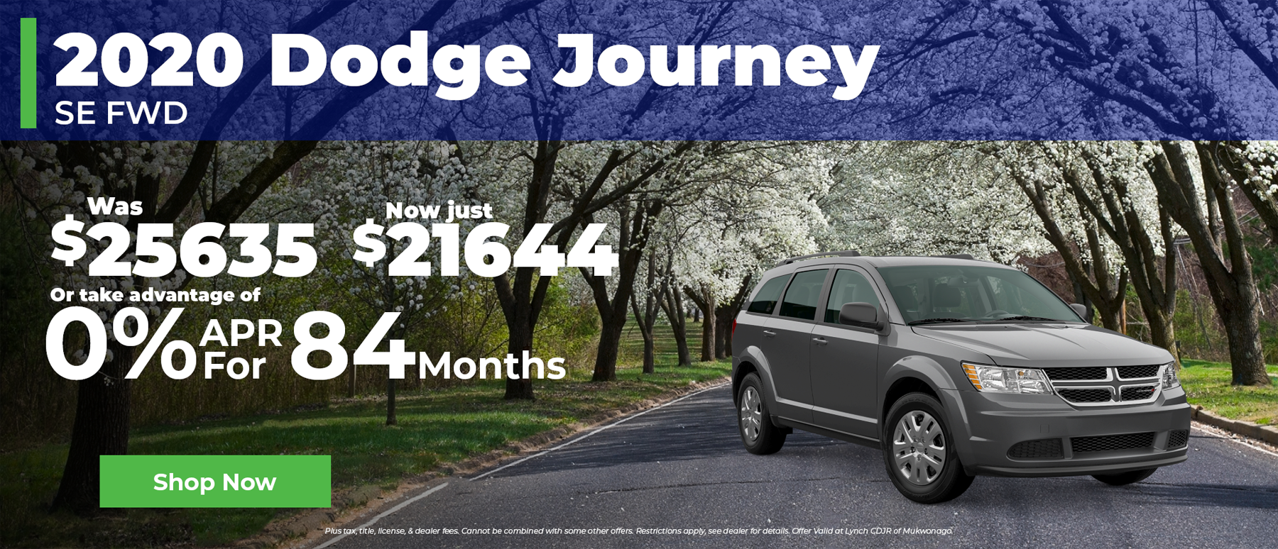 0% Financing for 84 Months on 2020 Dodge Journey in Mukwonago WI