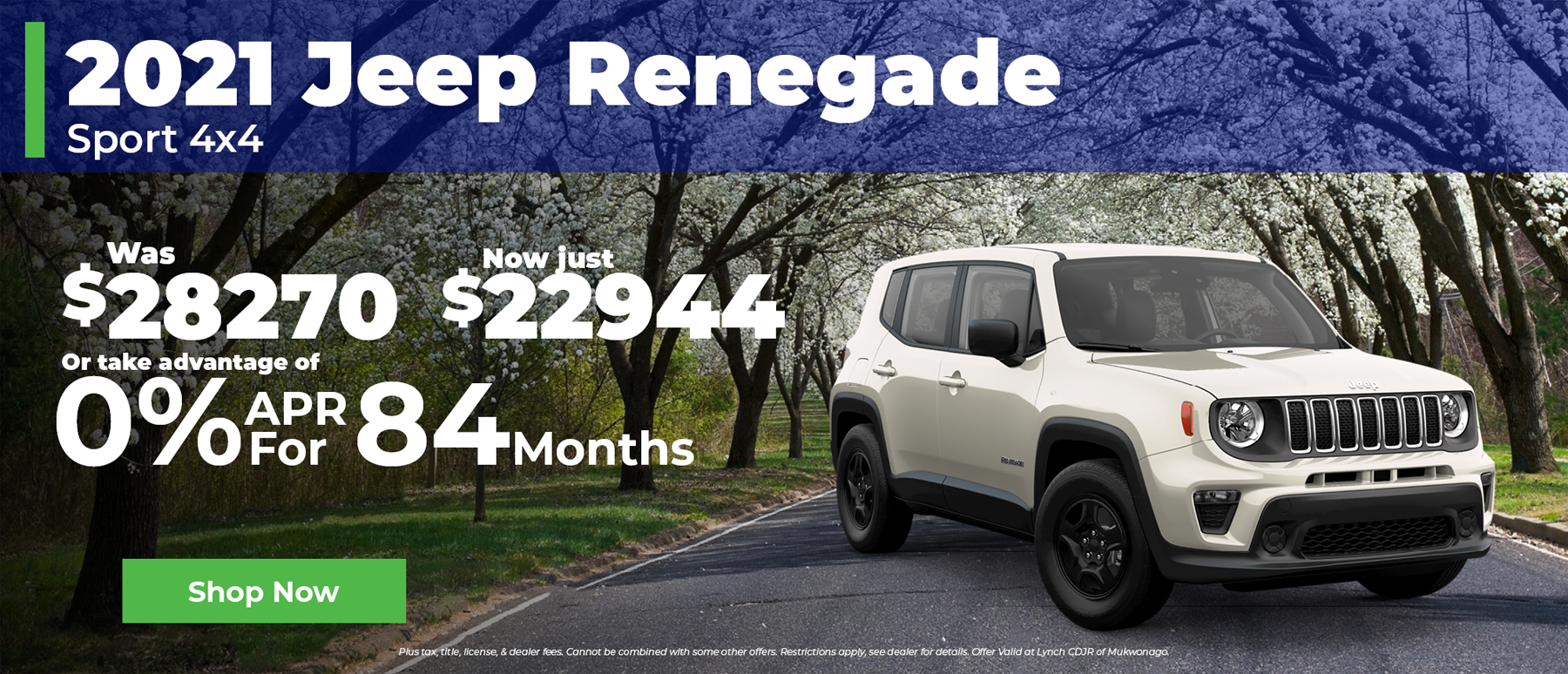 0% Financing for 84 Months on 2021 Jeep Renegade in Mukwonago WI