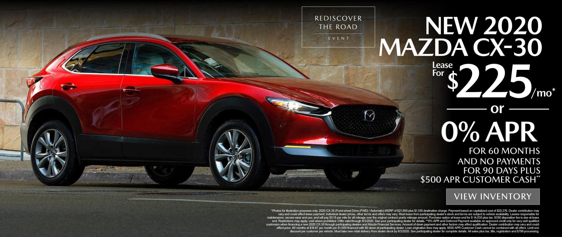 New 2020 MAZDA CX-30 lease for $225 a month or 0% APR for 60 months and no payments for 90 days plus $500 APR customer cash.