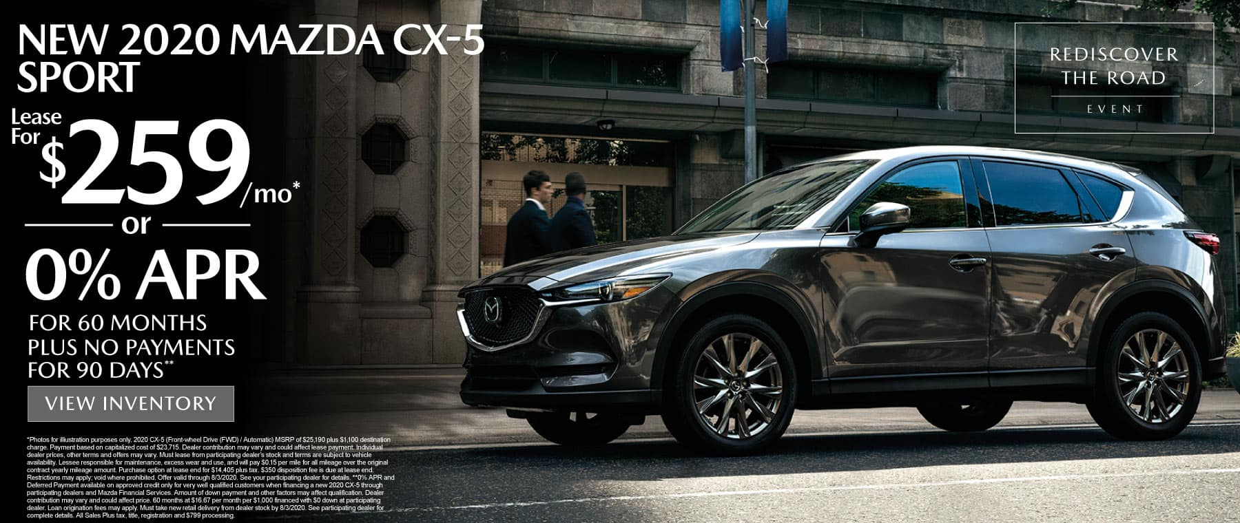 2020 Mazda CX-5 Sport lease for $259 a mo. 0% APR for 60 mos plus no payments for 90 days.