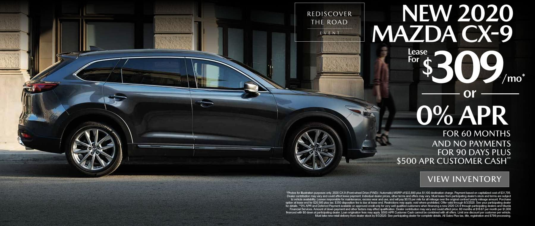 New 2020 MAZDA CX-9 lease for $309 a month or 0% APR for 60 months and no payments for 90 days plus $500 APR customer cash.