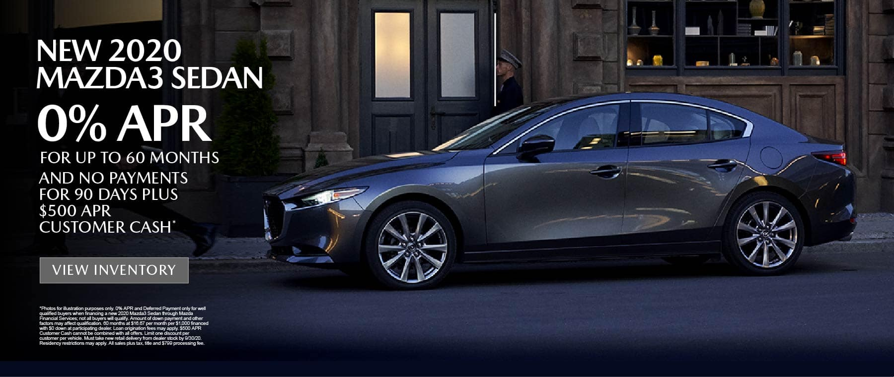 New 2020 Mazda3 Sedan 0% APR for up to 60 months - click here to view inventory