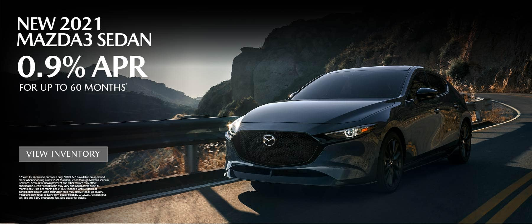 NEW 2021 MAZDA3 SEDAN 0.9% APR for up to 60 months.