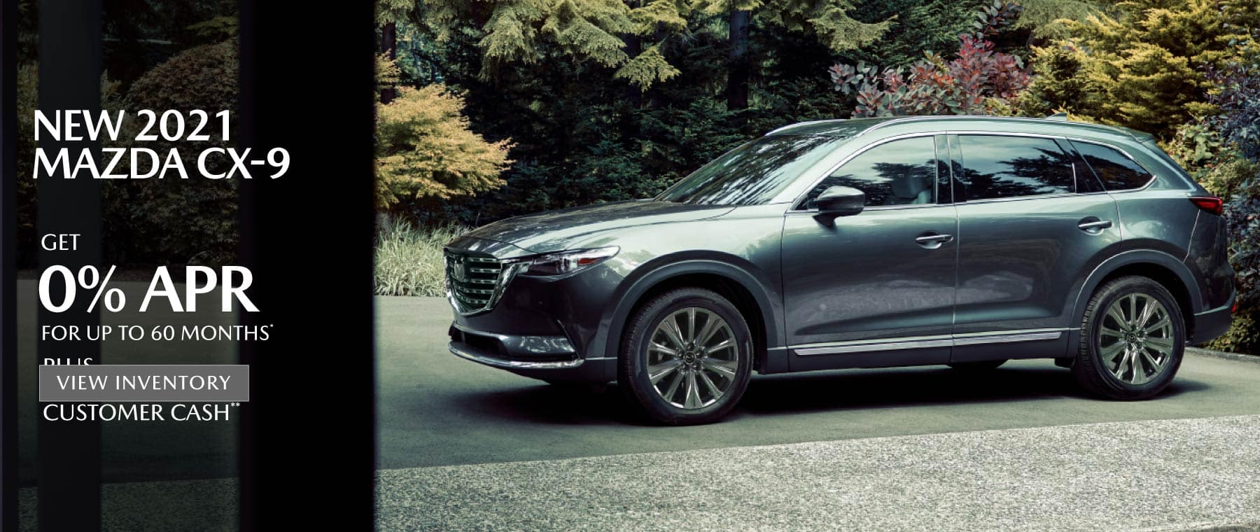 New 2021 MAZDA CX-9 – 0% APR for up to 60 months*