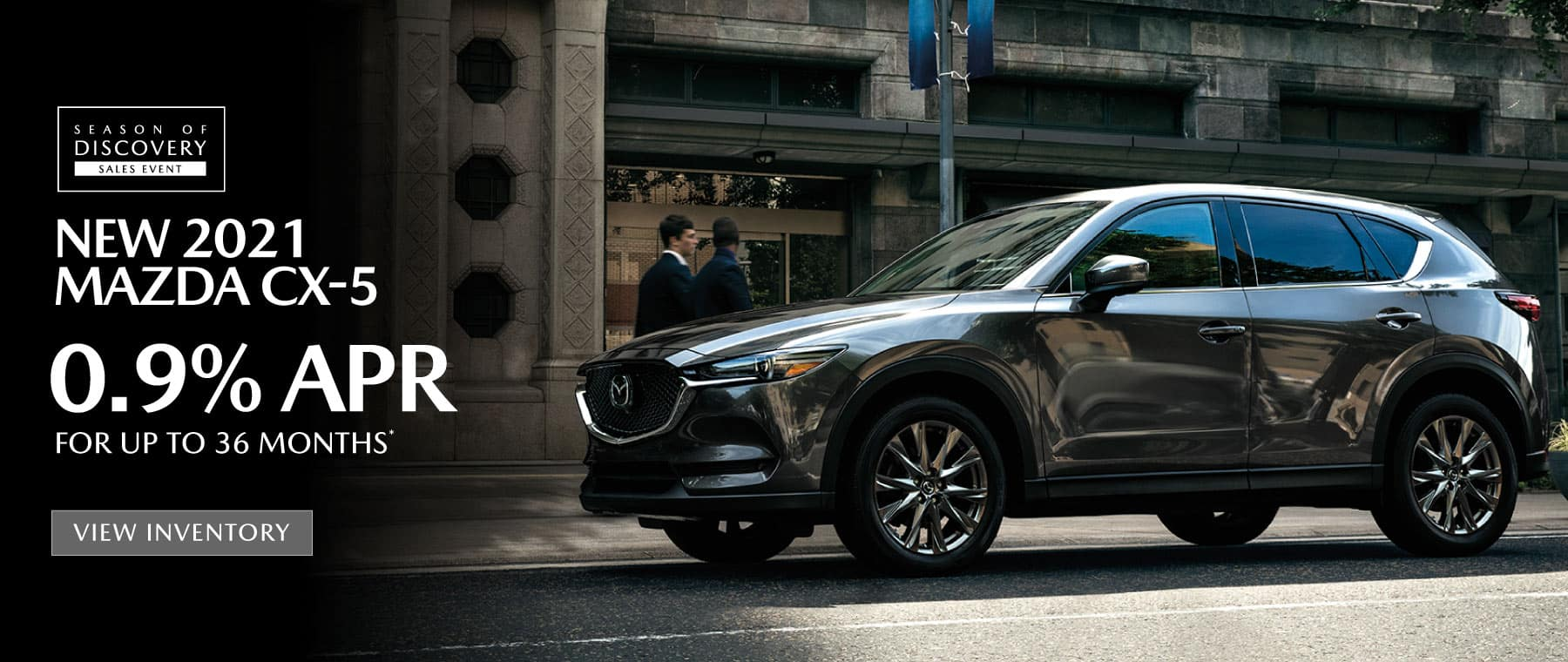 NEW 2021 MAZA CX-5 – 0.9% APR for up to 36 months*