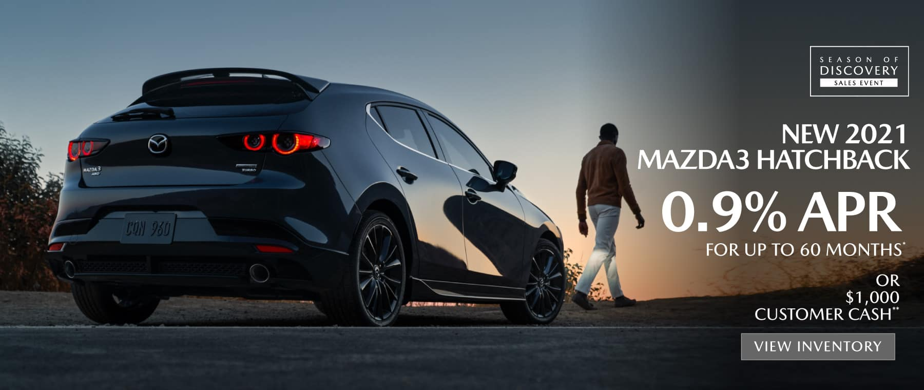 New 2021 MAZDA3 Hatchback – 0.9% APR for up to 60 months* OR $1,000 Customer Cash**