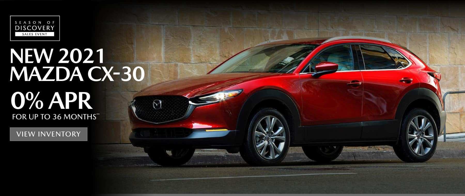 2021 Mazda CX-30   0% APR for 36 months   View Inventory