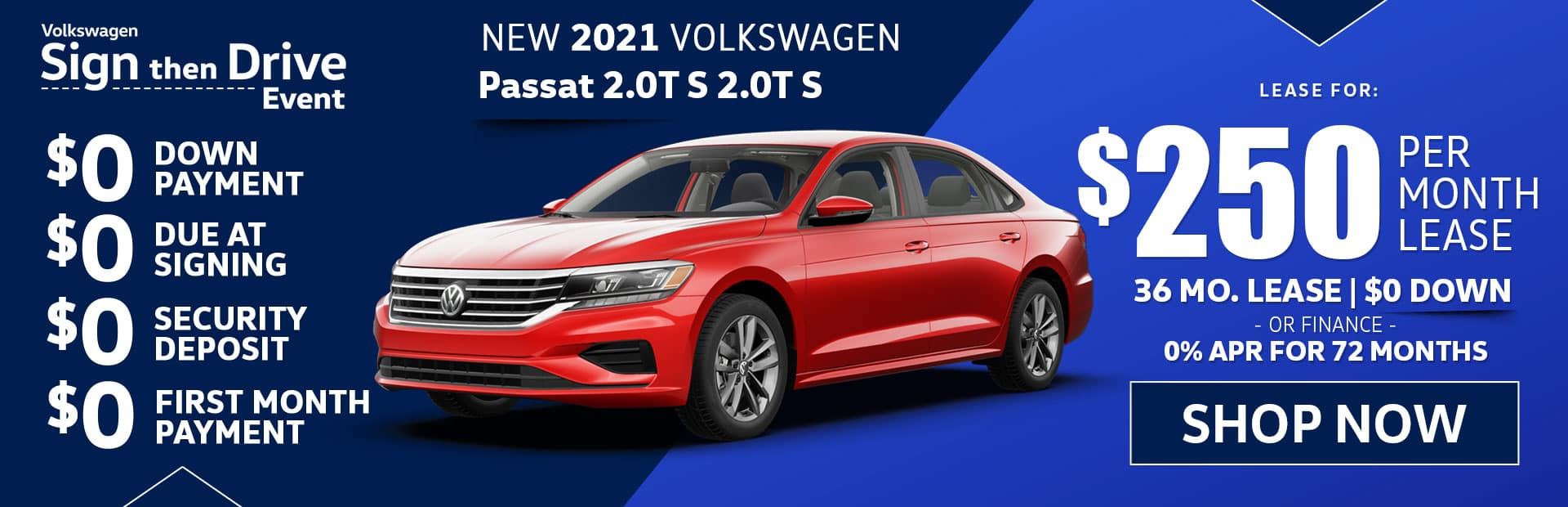 new vw passat s lease special in los angeles in california sign then drive event