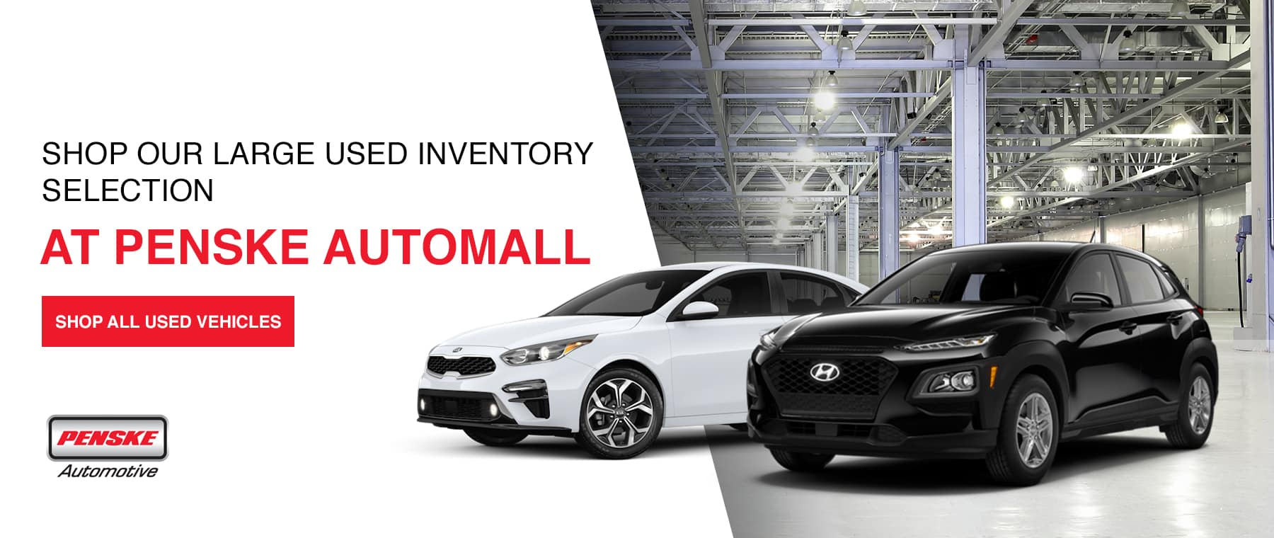 SHOP OUR LARGE USED INVENTORY SELECTION