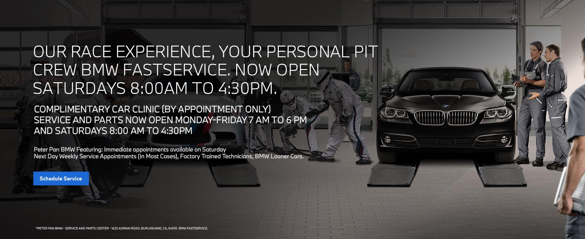 OUR RACE EXPERIENCE, YOUR PERSONAL PIT CREW BMW FAST SERVICE.