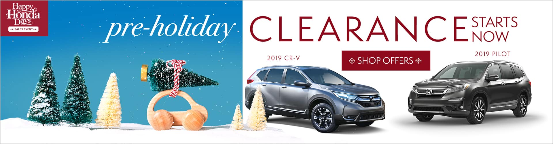 Honda Pre-Holiday Clearance on Honda CR-V and Pilot at Phil Hughes Honda in Athens GA