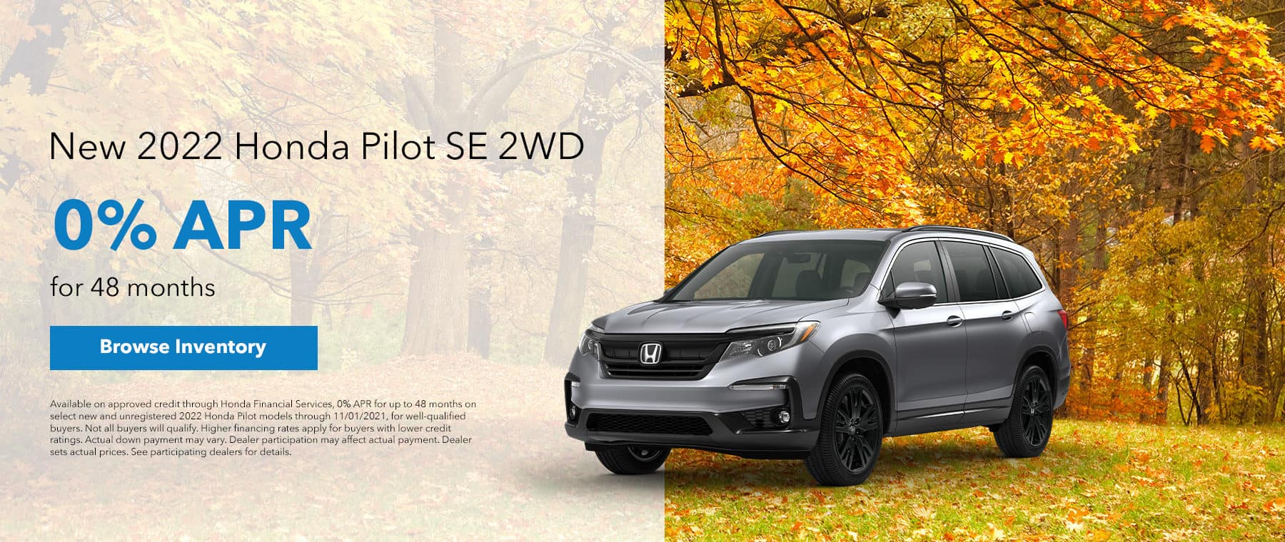 New 2022 Honda Pilot SE 2WD with 0% APR for 48 months