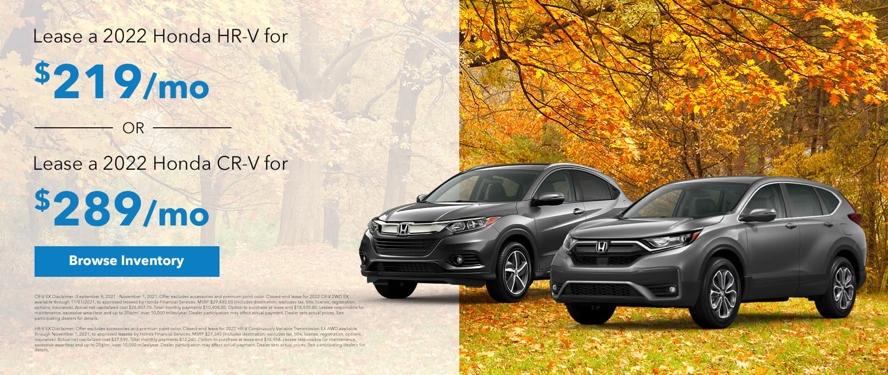 Lease a 2022 Honda HR-V for $219/mo or a 2022 Honda CR-V for $289/month