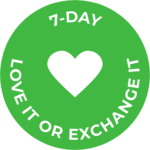 7-Day Love it or Exchange It