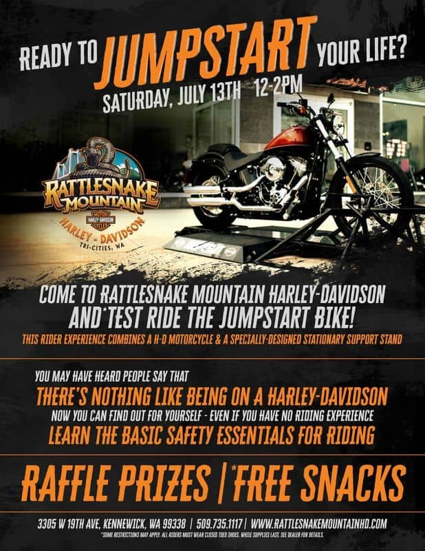 Come to Rattlesnake Mountain Harley-Davidson July 13, 2019 to test drive the Jumpstart Bike!