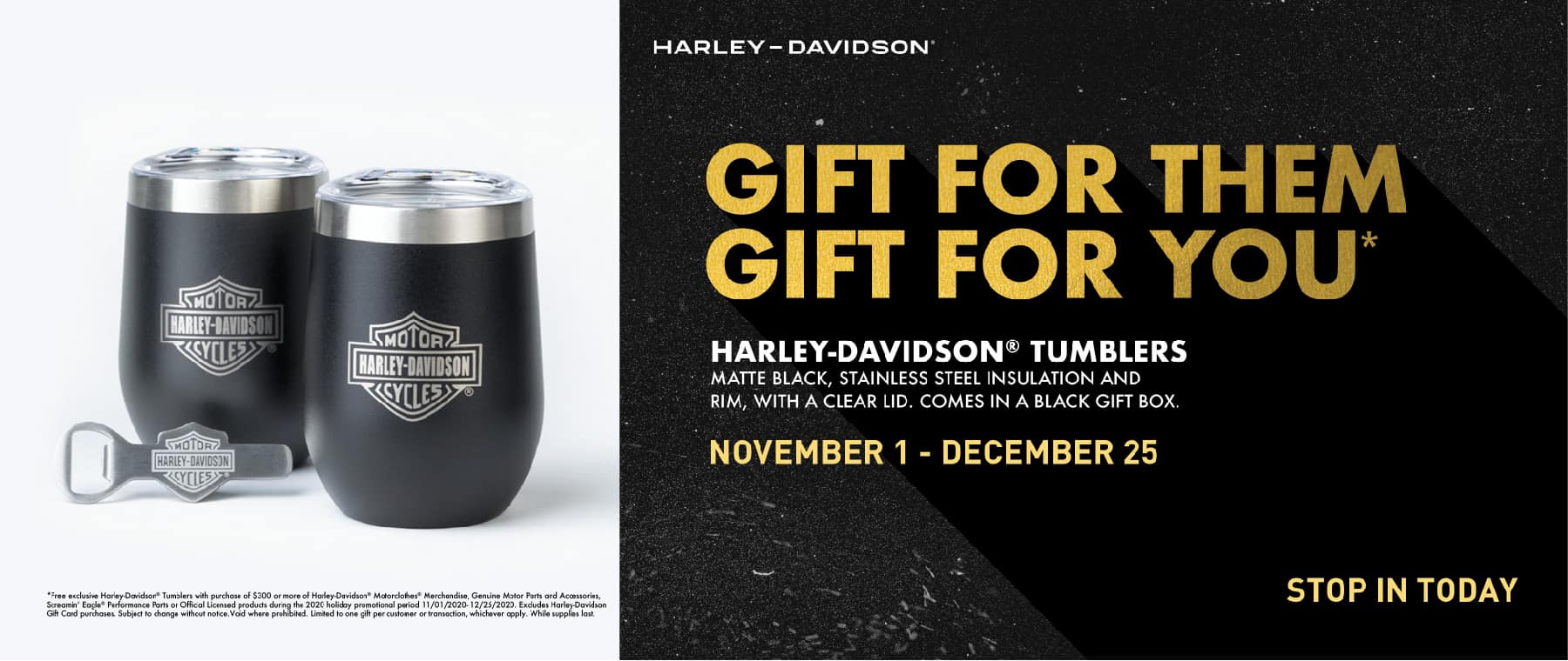 Harley-Davidson Gift with Purchase!