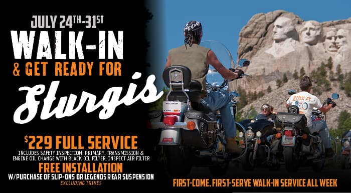 Walk-In & Get Ready for Sturgis!