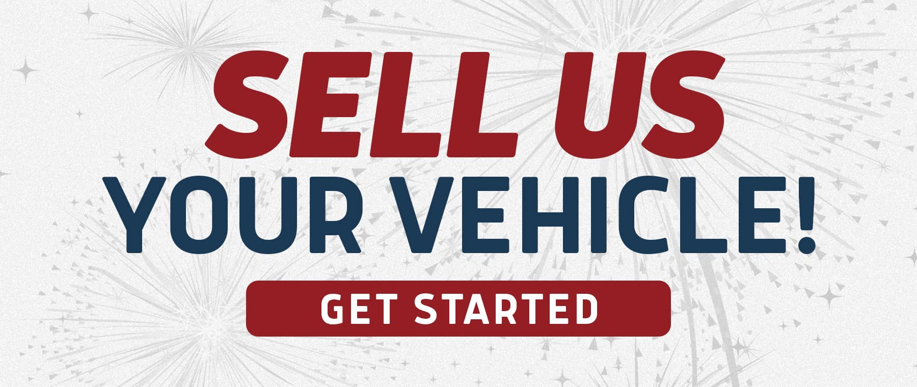 Sell Us Your Vehicle!