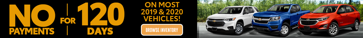 No Payments for 120 Days on Select Chevy inventory