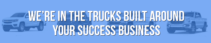 We're in the trucks built around your success business banner