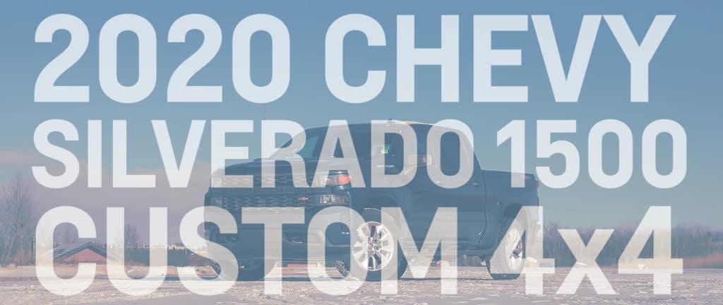 2020 Chevy Silverado 1500 custom 4x4 banner
