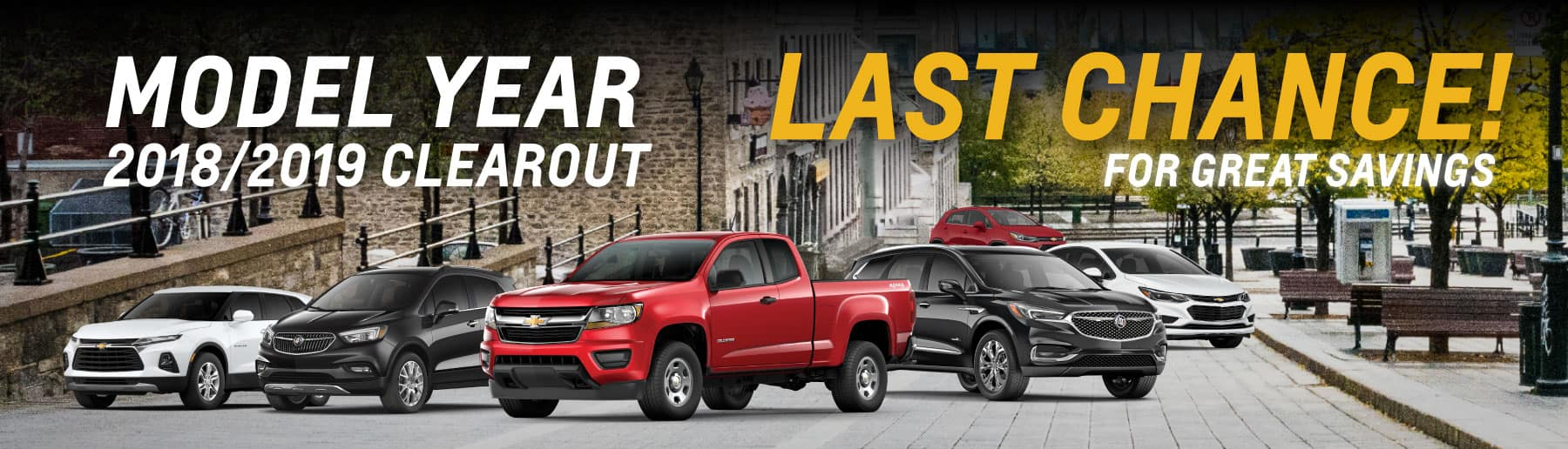 2018-2019 Clearout! Last Chance for Incredible Savings