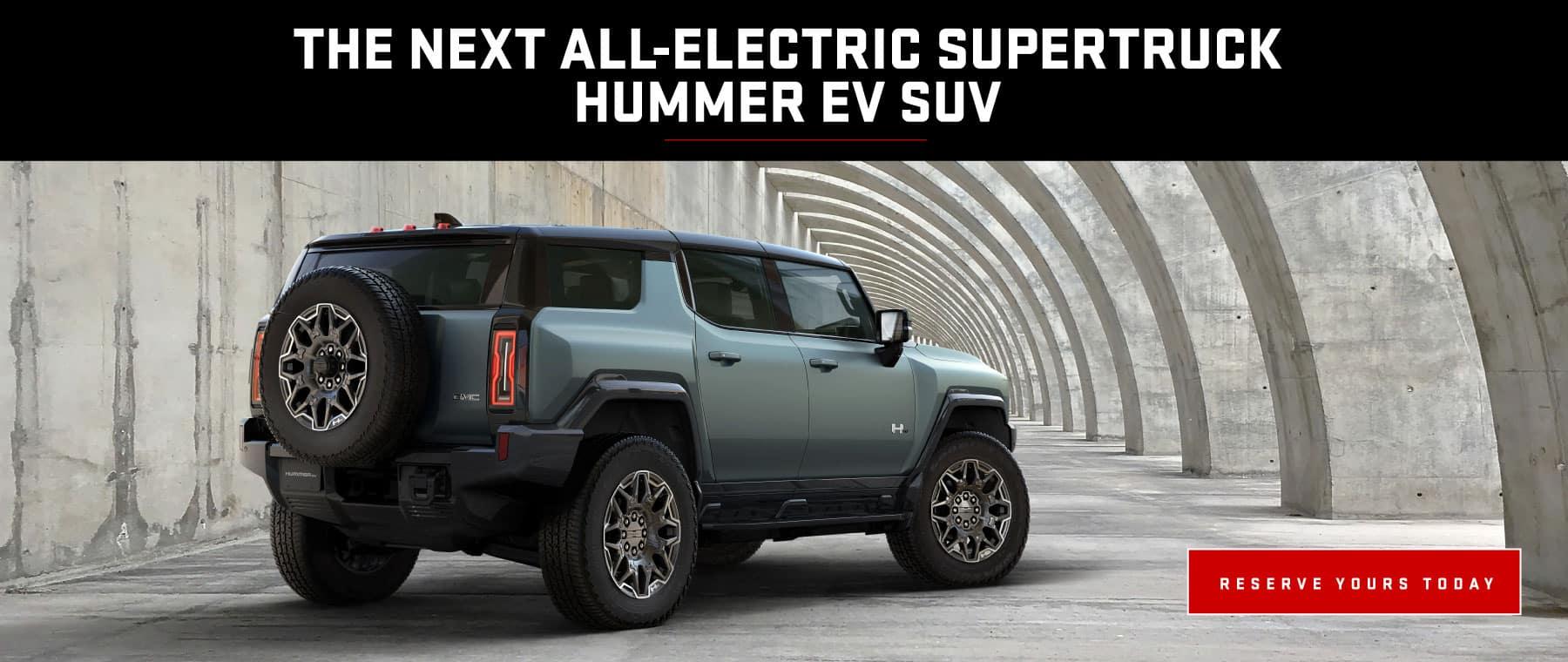 THE NEXT ALL-ELECTRIC SUPERTRUCK HUMMER EV SUV