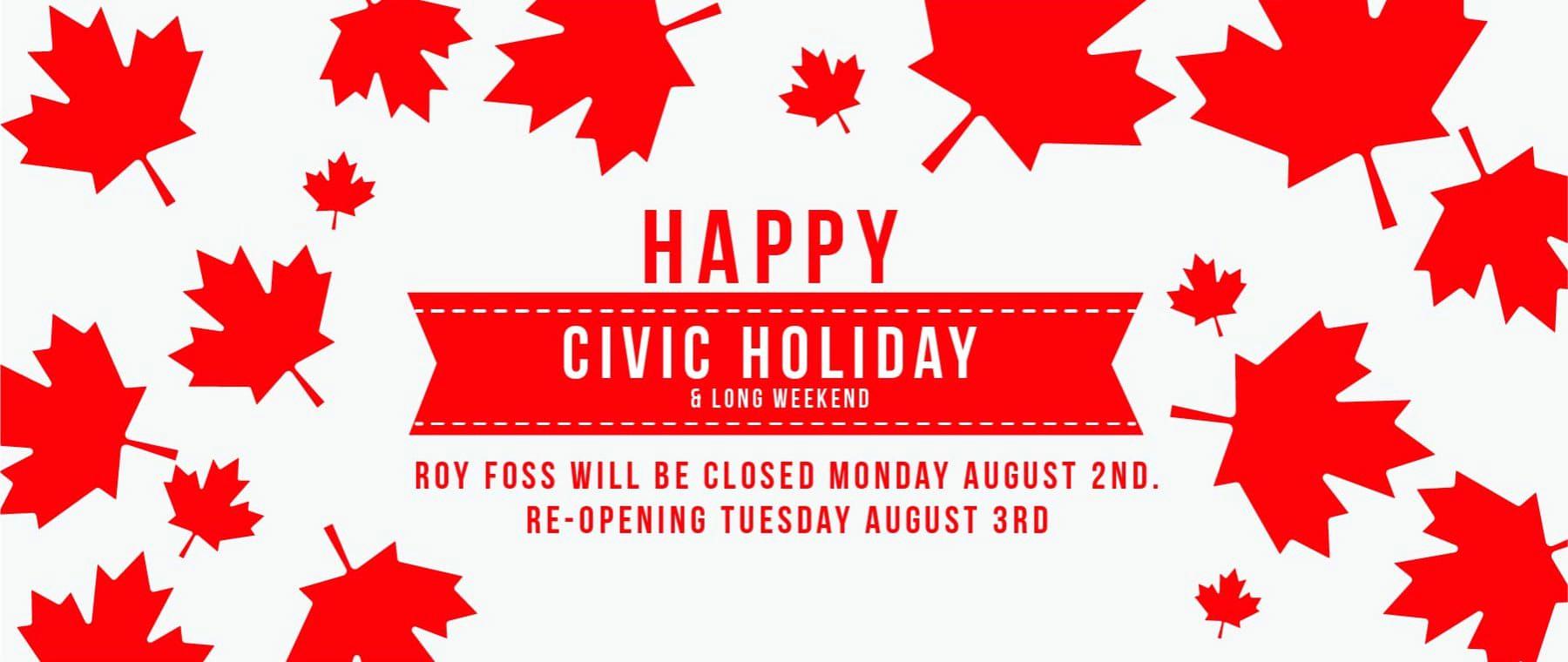 Roy Foss CBG – Civic Holiday