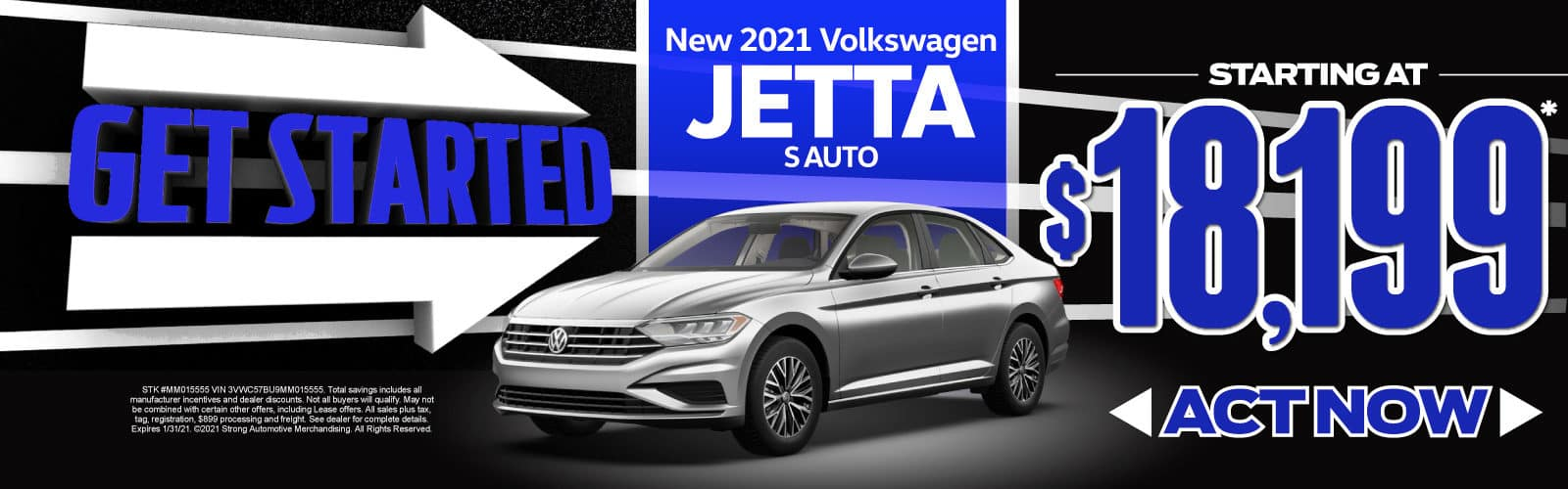 New 2021 VW Jetta - Starting at $18,199 - Act Now