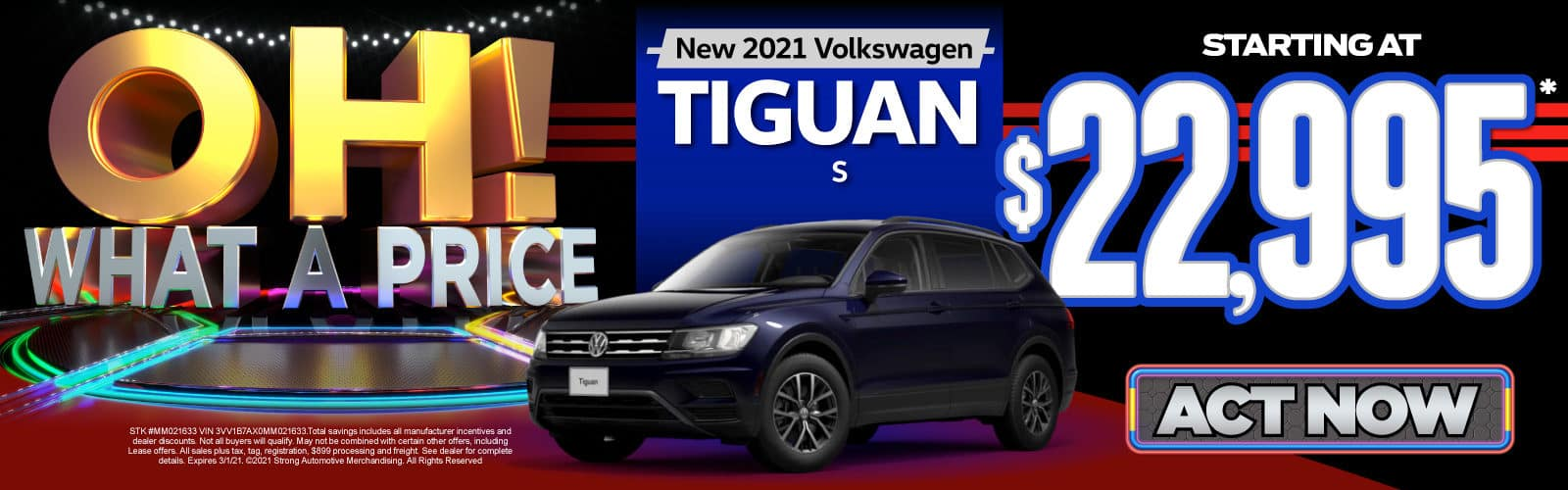 New 2021 VW Tiguan - Starting at $22,995 - Act Now