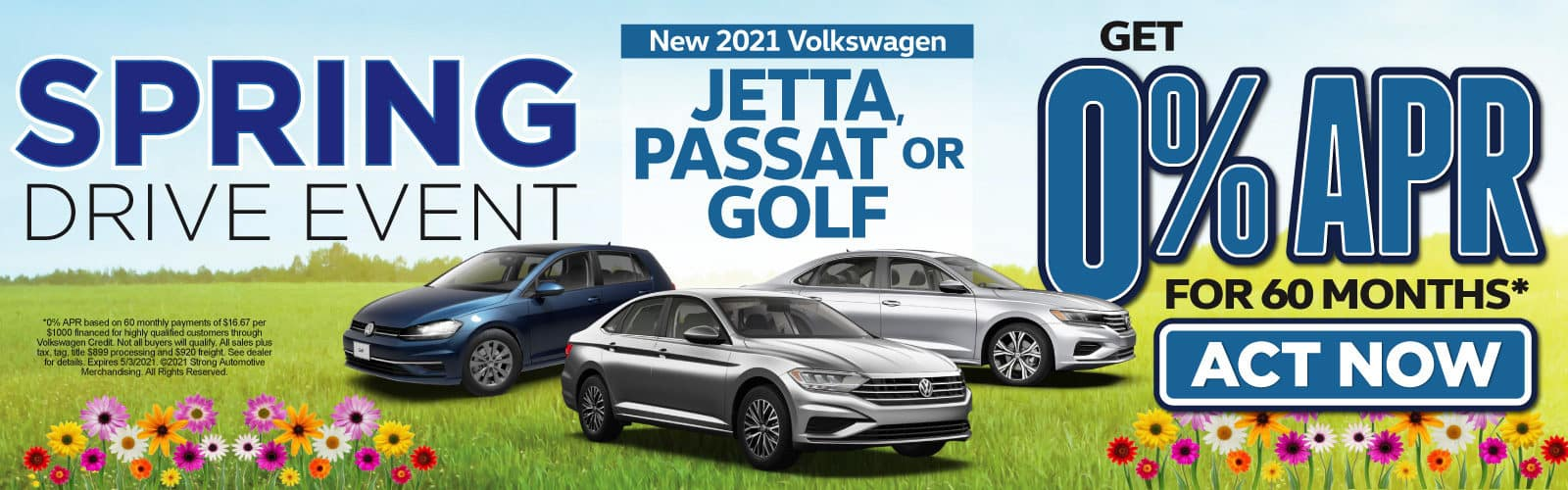 New 2021 VW Jetta, Passat or Golf - 0% APR for up to 60 months - Act Now