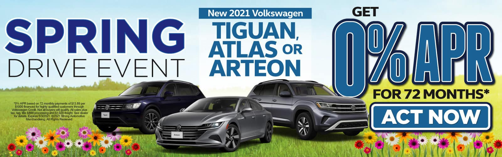 New 2021 VW Tiguan, Atlas or Arteon - 0% APR for up to 72 months - Act Now