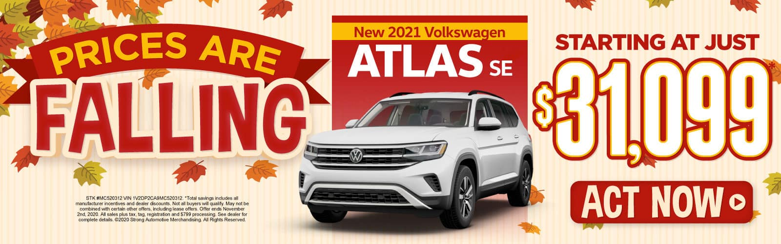 New 2021 Atlas SE - Starting at just $31,099 - Act Now