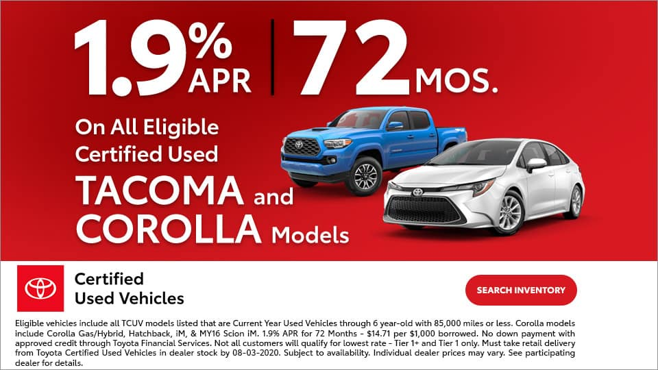 1.9% APR for 72 Months on Tacoma and Corolla