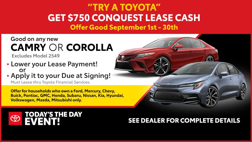 $750 Conquest Lease Cash at Toyota South